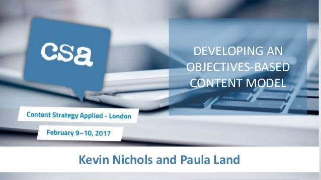 Kevin Nichols and Paula Land DEVELOPING AN OBJECTIVES-BASED CONTENT MODEL