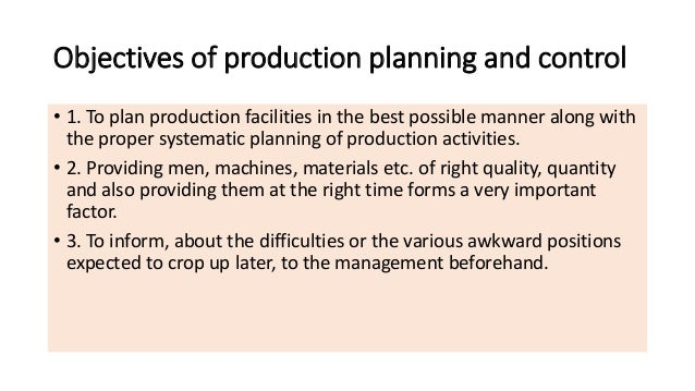objectives of production planning and control