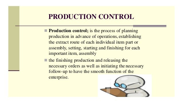 objectives and function of production planning and control. Black Bedroom Furniture Sets. Home Design Ideas