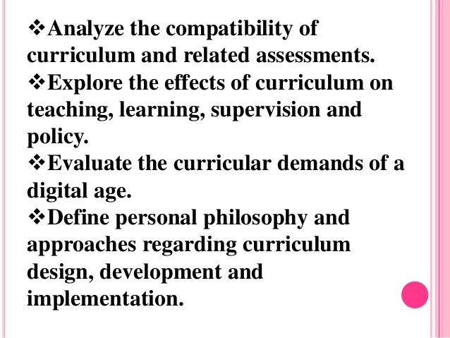 Research Based Classroom Design ~ Objectives of curriculum evaluation