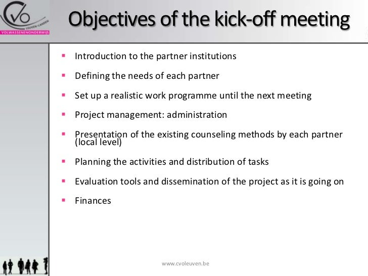 Objectives Of The Kickoff Meeting