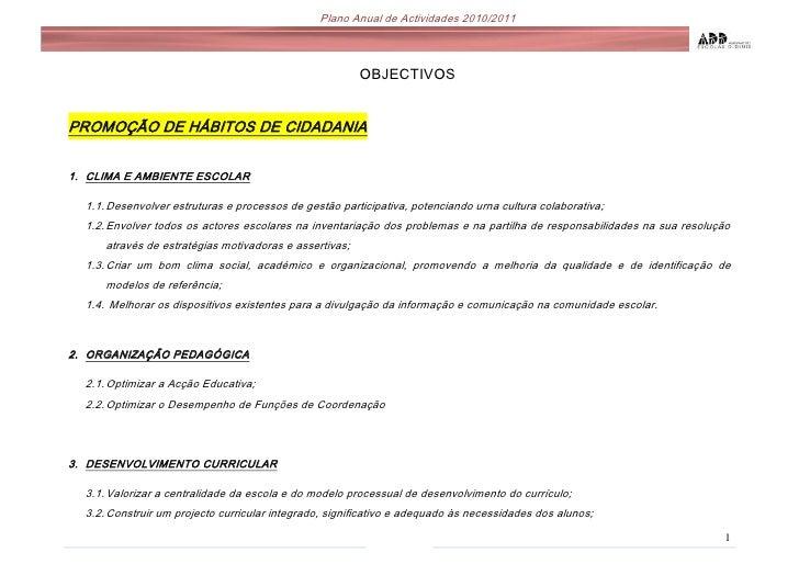 OBJECTIVOS<br />PROMOÇÃO DE HÁBITOS DE CIDADANIA<br />CLIMA E AMBIENTE ESCOLAR <br />Desenvolver estruturas e processos de...