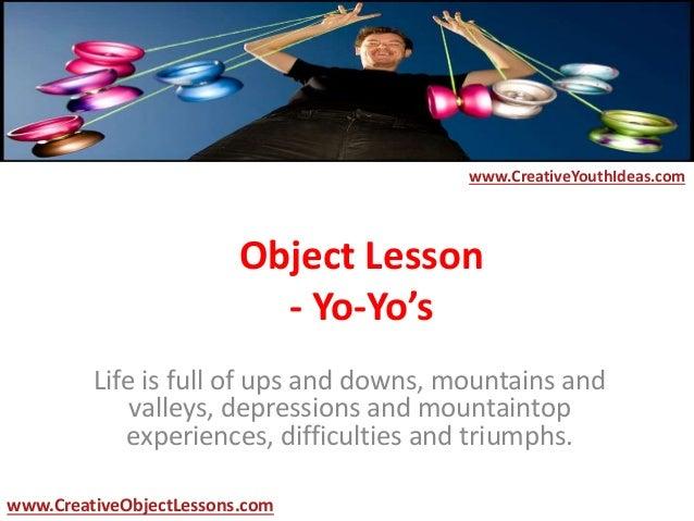 object lesson yo yo s. Black Bedroom Furniture Sets. Home Design Ideas