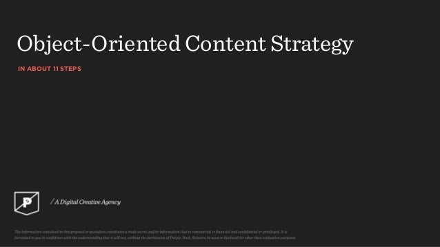 IN ABOUT 11 STEPS Object-Oriented Content Strategy