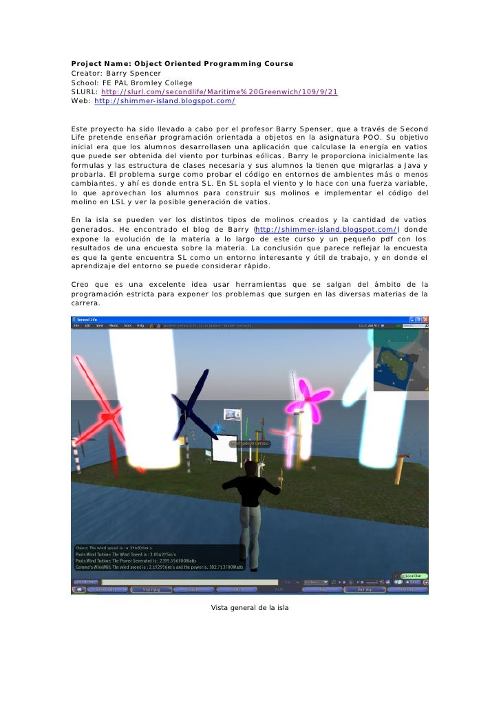 Project Name: Object Oriented Programming Course Creator: Barry Spencer School: FE PAL Bromley College SLURL: http://slurl...