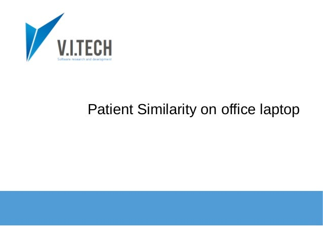 Patient Similarity on office laptop