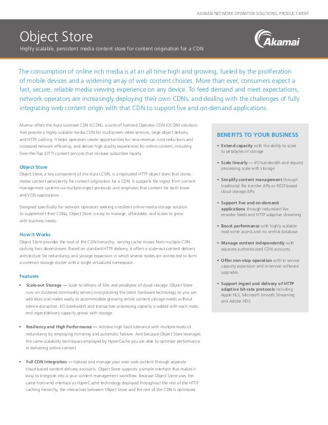 AKAMAI NETWORK OPERATOR SOLUTIONS: PRODUCT BRIEF The consumption of online rich media is at an all time high and growing, ...