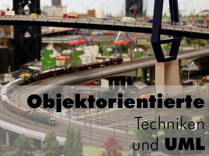 Objektorientierte           Techniken           und UML