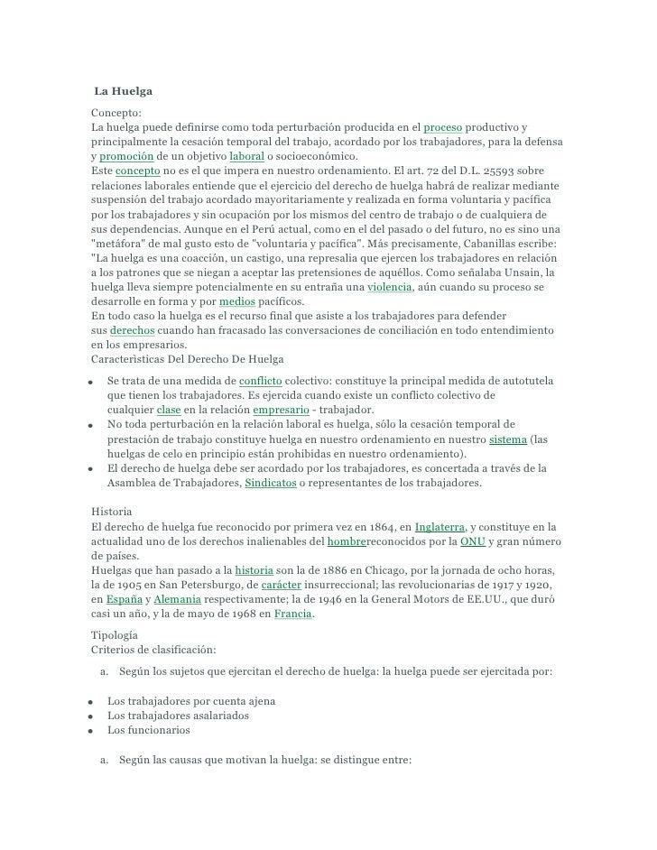 La HuelgaConcepto:La huelga puede definirse como toda perturbación producida en el proceso productivo yprincipalmente la c...