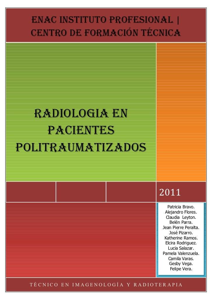 enac instituto PRofesionaL | centRo de foRmación técnica  RadioLoGia en     PacientesPoLitRaumatizados                    ...