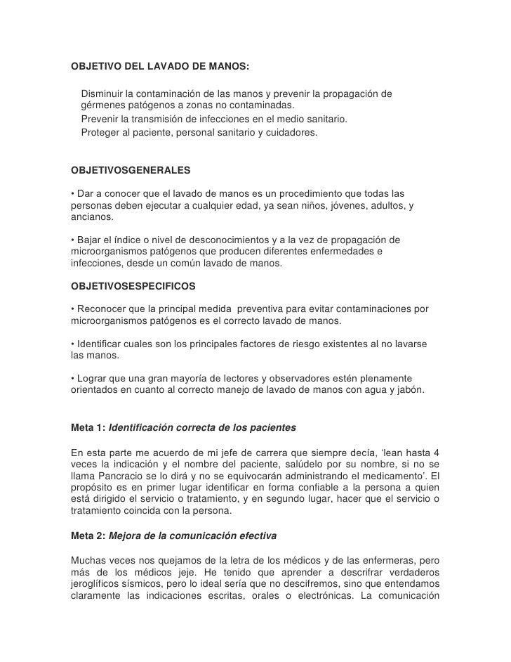 OBJETIVO DEL LAVADO DE MANOS:  Disminuir la contaminación de las manos y prevenir la propagación de  gérmenes patógenos a ...
