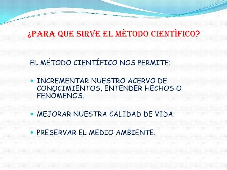 Objetivo del m todo cient fico 3 for En que consiste el metodo cientifico