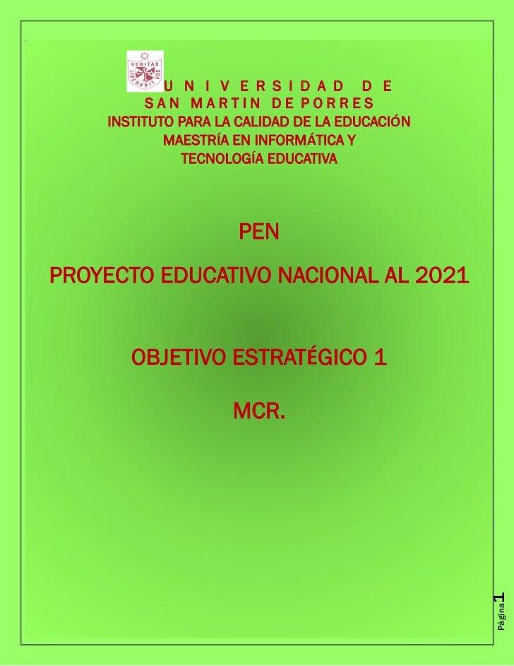 U N I V E R S I D A D D E          SAN MARTIN DE PORRES    INSTITUTO PARA LA CALIDAD DE LA EDUCACIÓN            MAESTRÍA E...