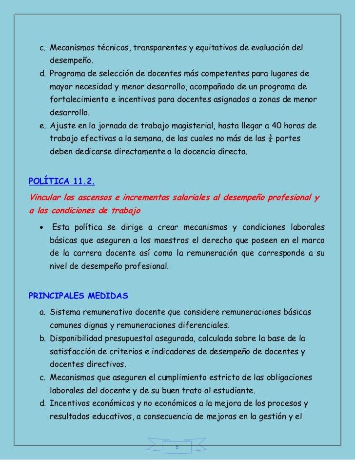 c. Mecanismos técnicos, transparentes y equitativos de evaluación del      desempeño.  d. Programa de selección de docente...