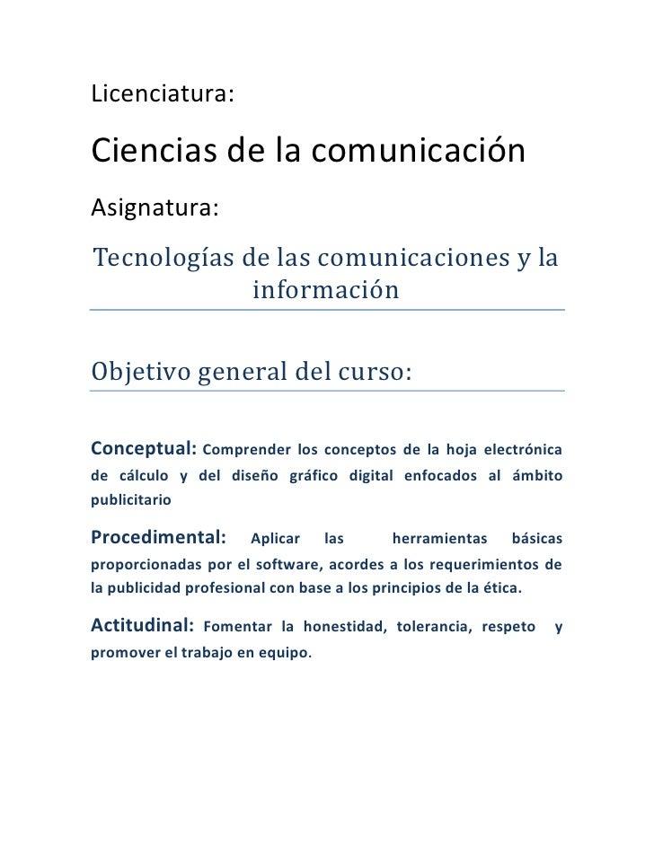 Licenciatura:  Ciencias de la comunicación Asignatura: Tecnologías de las comunicaciones y la              información  Ob...