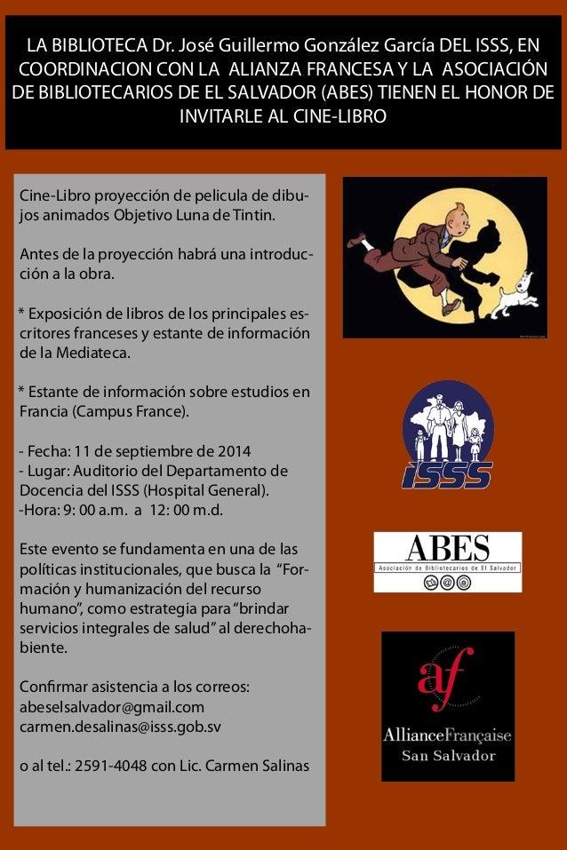 LA BIBLIOTECA Dr. José Guillermo González García DEL ISSS, EN  COORDINACION CON LA ALIANZA FRANCESA Y LA ASOCIACIÓN  DE BI...