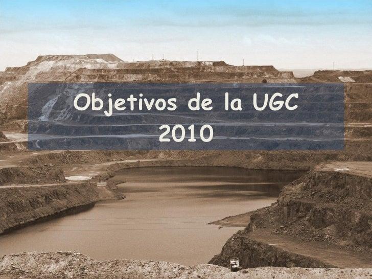 Objetivos de la UGC 2010