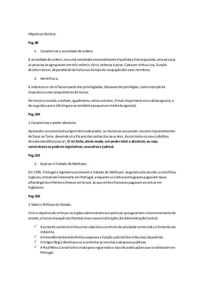 ObjetivosHistória Pag.98 1- Caracterizara sociedade de ordens A sociedade de ordens, eraumasociedade essencialmente tripar...