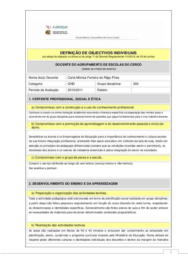 DEFINIÇÃO DE OBJECTIVOS INDIVIDUAIS (ao abrigo do disposto na alínea a) do artigo 7º do Decreto Regulamentar nº2/2010, de ...