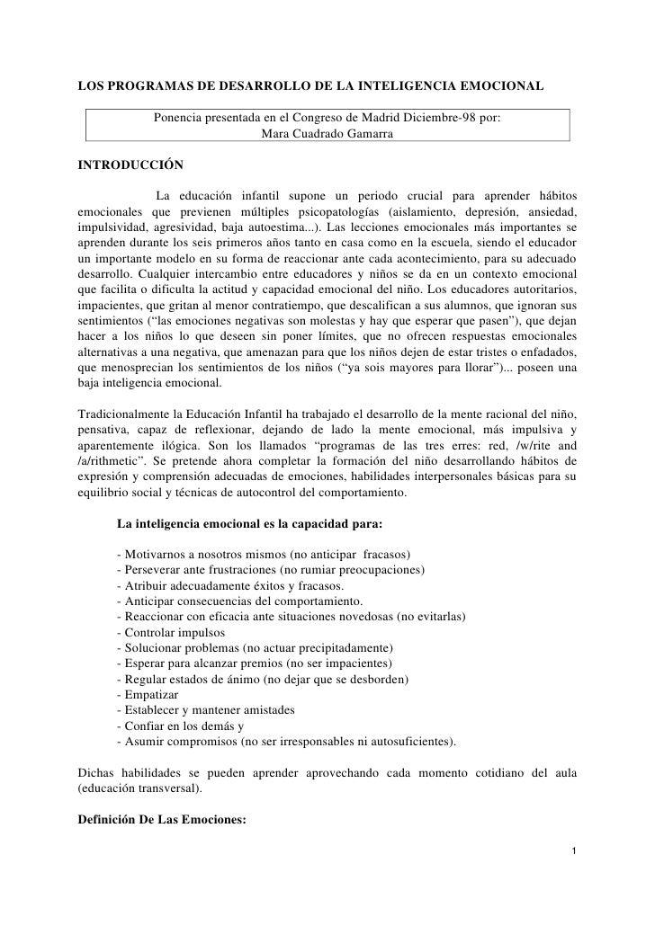 LOS PROGRAMAS DE DESARROLLO DE LA INTELIGENCIA EMOCIONAL              Ponencia presentada en el Congreso de Madrid Diciemb...