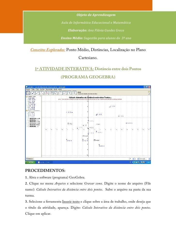 Objeto de Aprendizagem                         Aula de Informática Educacional e Matemática                              E...