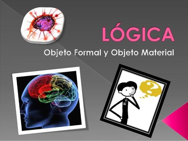  Concepto etimológico: El termino lógica proviene del griego antiguo logike que significa intelectual, dialectico, argume...