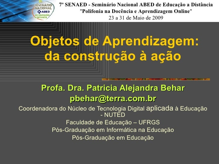 7º SENAED - Seminário Nacional ABED de Educação a Distância                     quot;Polifonia na Docência e Aprendizagem ...