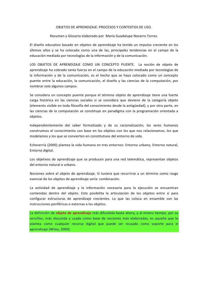 OBJETOS DE APRENDIZAJE: PROCESOS Y CONTEXTOS DE USO.<br />Resumen y Glosario elaborado por  María Guadalupe Navarro Torres...