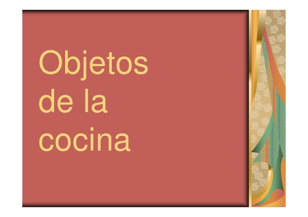 Objetos de la cocina objetos de la cocina - Objetos de cocina ...