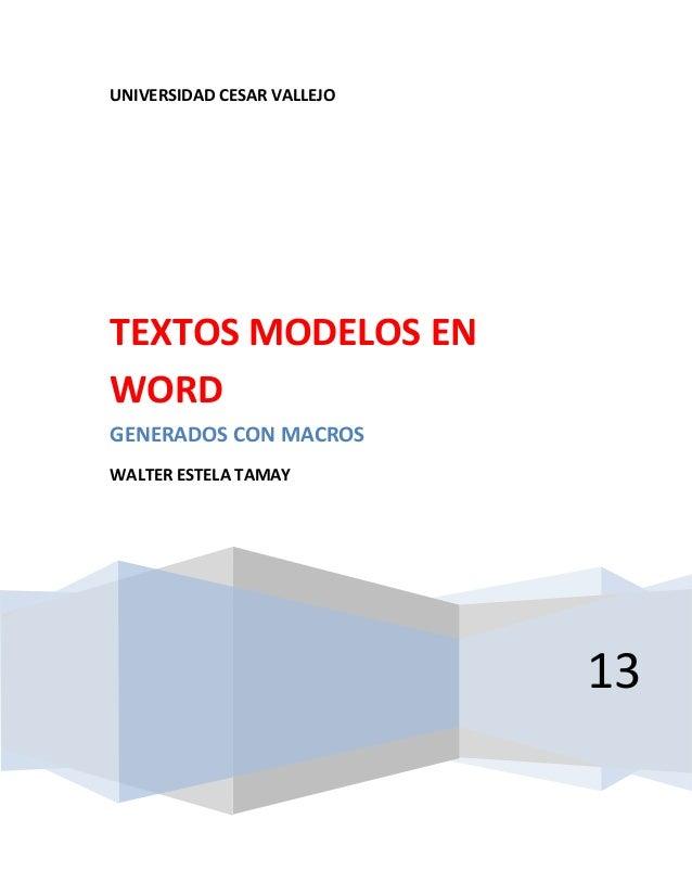 UNIVERSIDAD CESAR VALLEJO13TEXTOS MODELOS ENWORDGENERADOS CON MACROSWALTER ESTELA TAMAY