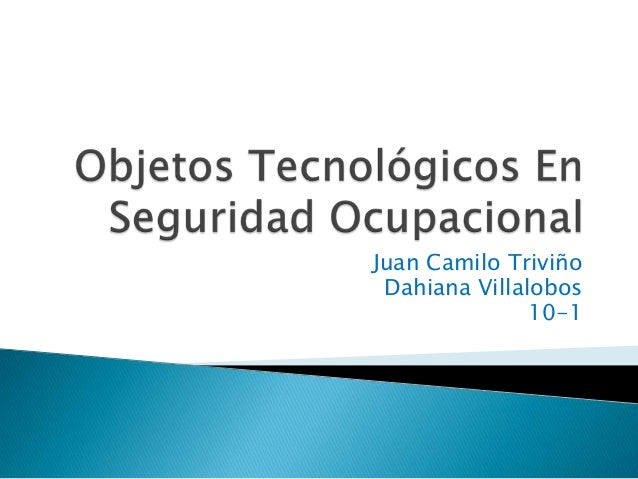 Juan Camilo Triviño Dahiana Villalobos               10-1
