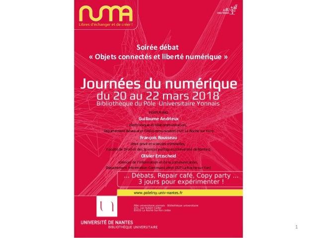 Soirée débat « Objets connectés et liberté numérique » FEATURING Guillaume Andrieux électronique et télécommunication, Dép...