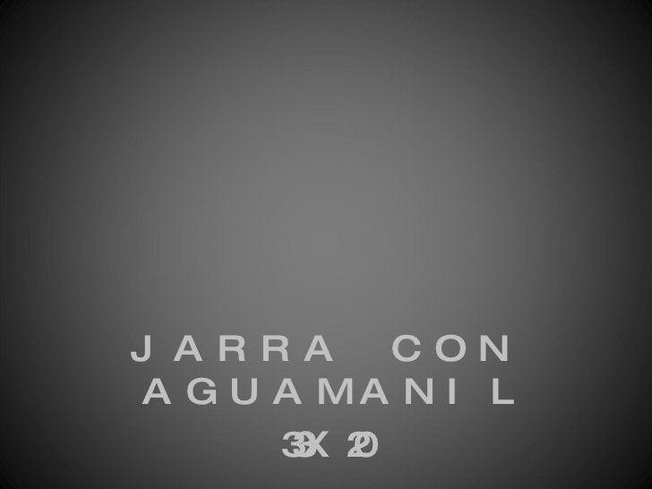 <ul><li>JARRA CON AGUAMANIL </li></ul><ul><li>33X20 </li></ul>