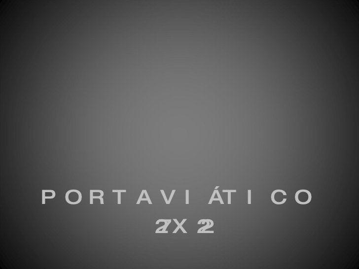 <ul><li>PORTAVIÁTICO </li></ul><ul><li>27X22 </li></ul>