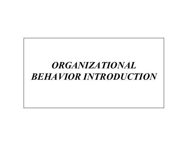 Ob (l)ORGANIZATIONAL BEHAVIOR