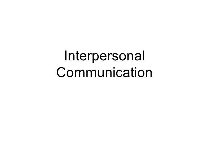 InterpersonalCommunication