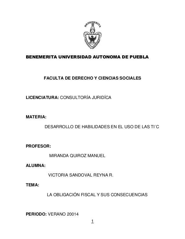 1 BENEMERITA UNIVERSIDAD AUTONOMA DE PUEBLA FACULTA DE DERECHO Y CIENCIAS SOCIALES LICENCIATURA: CONSULTORÍA JURIDÍCA MATE...