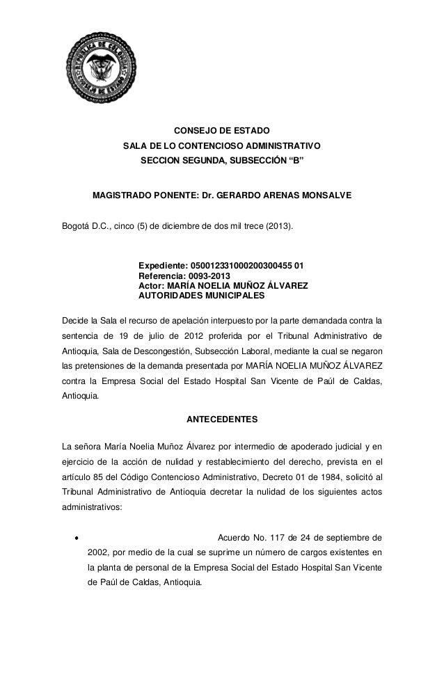 """CONSEJO DE ESTADO SALA DE LO CONTENCIOSO ADMINISTRATIVO SECCION SEGUNDA, SUBSECCIÓN """"B""""  MAGISTRADO PONENTE: Dr. GERARDO A..."""