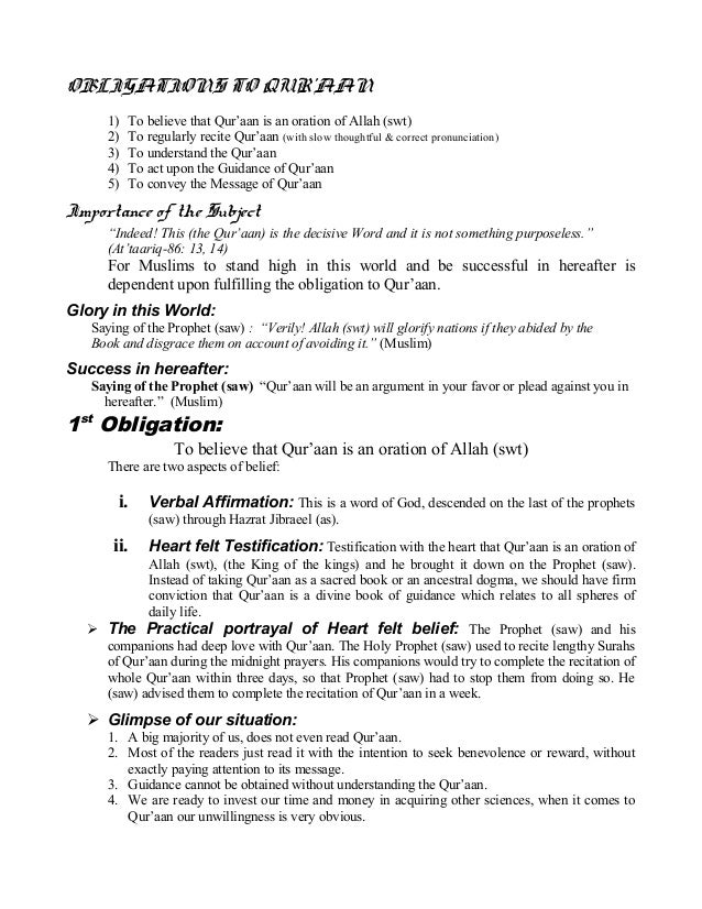 OBLIGATIONS TO QUR'AAN 1) To believe that Qur'aan is an oration of Allah (swt) 2) To regularly recite Qur'aan (with slow t...