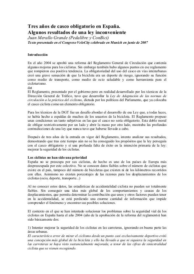 Tres años de casco obligatorio en España.Algunos resultados de una ley inconvenienteJuan Merallo Grande (Pedalibre y ConBi...
