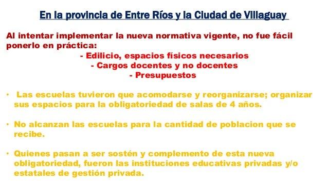 En la provincia de Entre Ríos y la Ciudad de Villaguay Al intentar implementar la nueva normativa vigente, no fue fácil po...