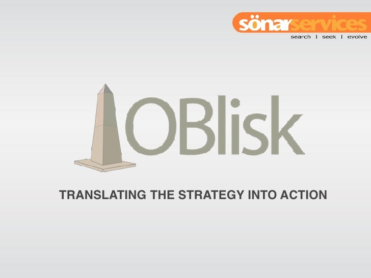 TRANSLATING THE STRATEGY INTO ACTION