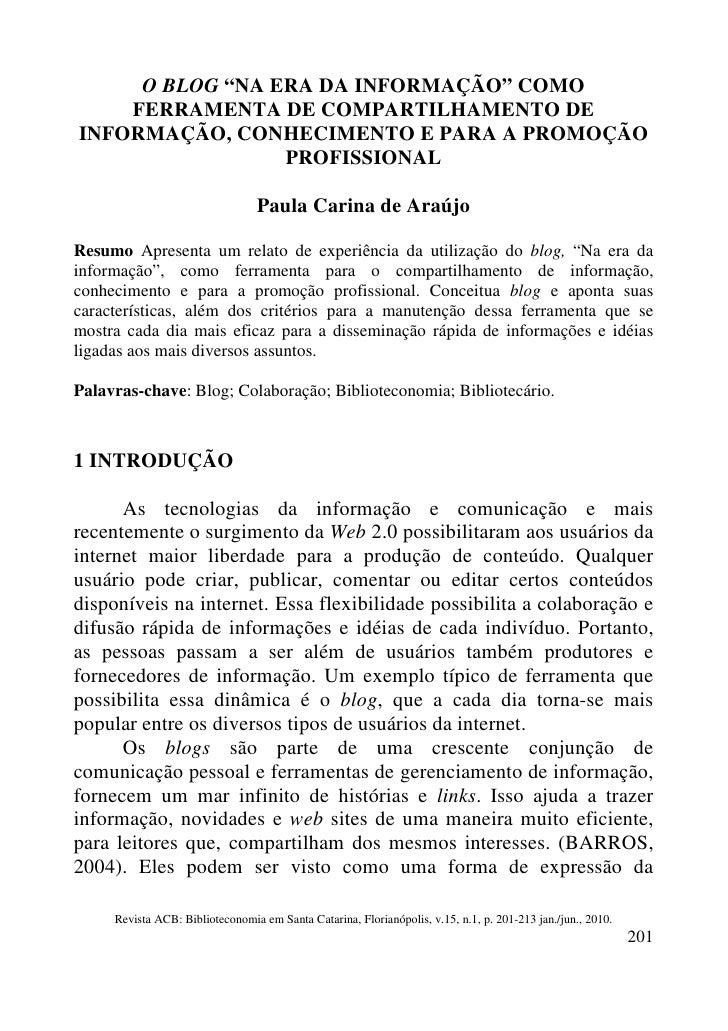 """O BLOG """"NA ERA DA INFORMAÇÃO"""" COMO     FERRAMENTA DE COMPARTILHAMENTO DE INFORMAÇÃO, CONHECIMENTO E PARA A PROMOÇÃO       ..."""