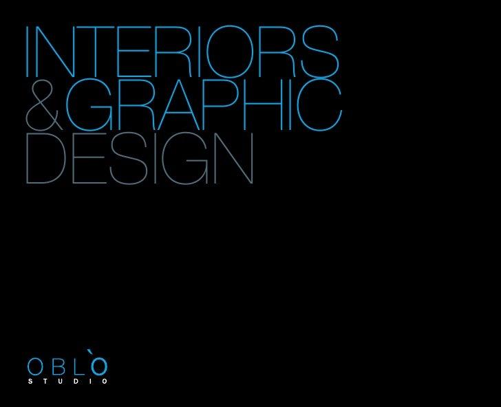 INTERIORS &GRAPHIC DESIGN