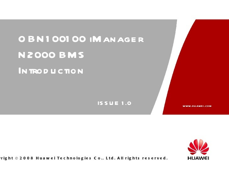 OBN100100 iManager N2000 BMS Introduction ISSUE 1.0