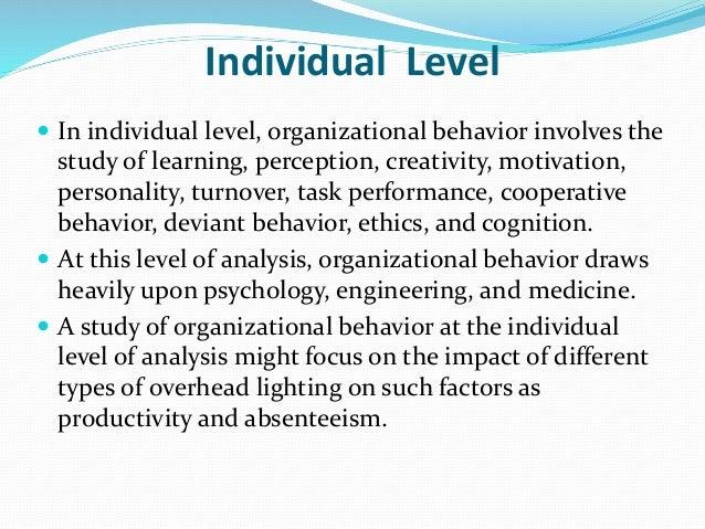 individual analysis paper on organizational behaviour Levels of organizational behaviour (ob) analysis organizational behaviour bba individual level analysis: analysis organizational behaviour bba | bba-bi.