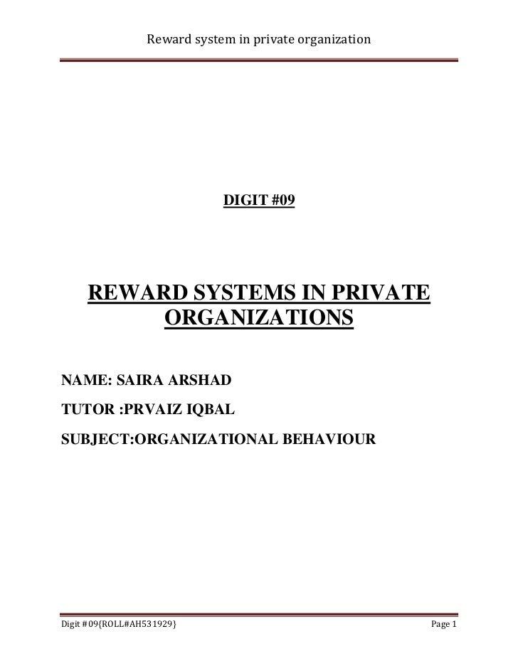 Reward system in private organization                             DIGIT #09     REWARD SYSTEMS IN PRIVATE          ORGANIZ...