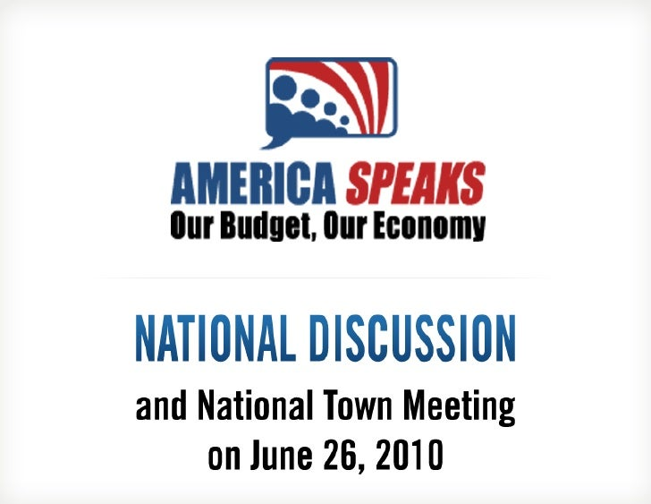 Introduction to AmericaSpeaks: Our Budget, Our Economy