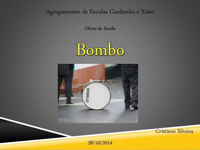 28/10/2014 Agrupamento de Escolas Gardunha e Xisto Cristiano Silveira Oferta de Escola