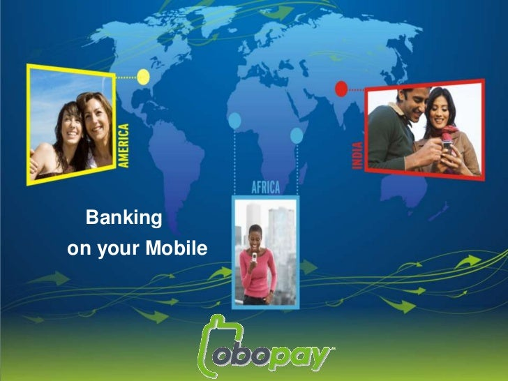 Banking<br /> on your Mobile<br />